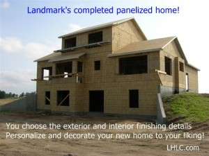 Assembled Landmark panelized home.  Now ready for exterior and interior finishes.