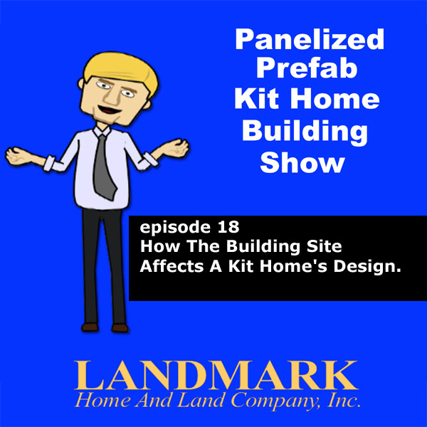 How the building site affects a Kit Home's design