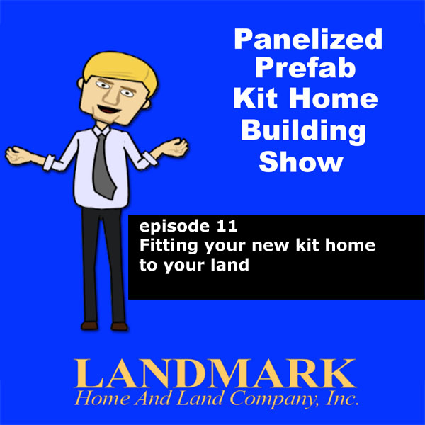 Fitting your new kit home to your land