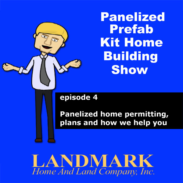 Panelized home permitting, plans and how we help you