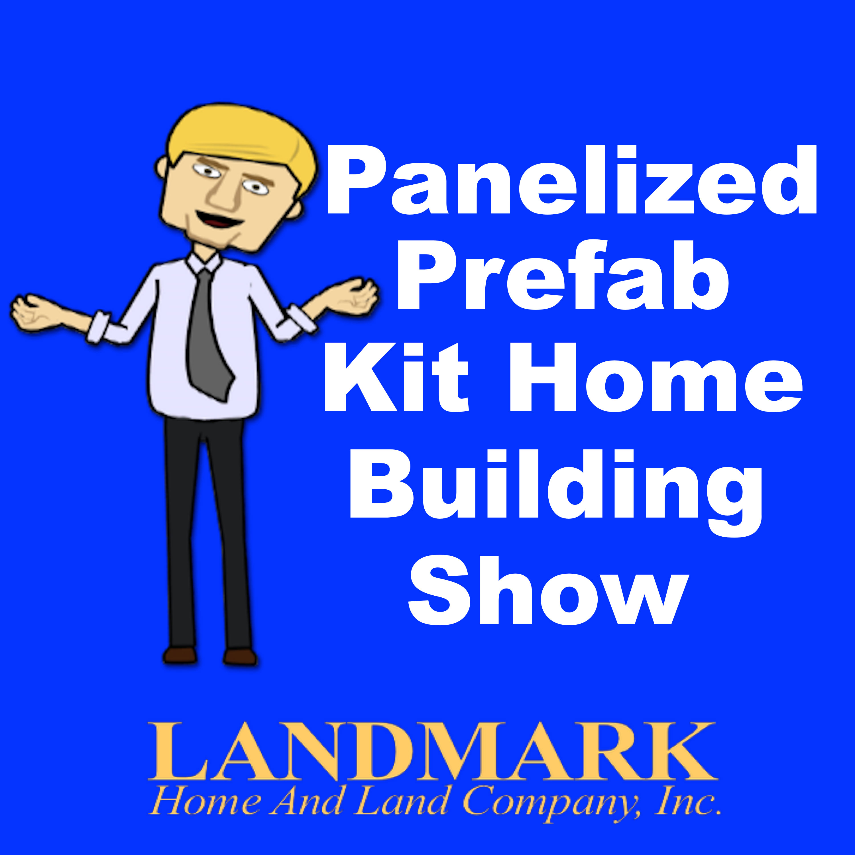Panelized Prefab Kit Home Building Show