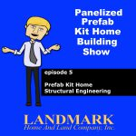 Prefab Kit Home Structural Engineering