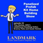 Tiny Homes, ADU's Additional Dwelling Units, Granny Flats and Guest Homes